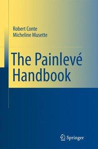 The Painlevé Handbook