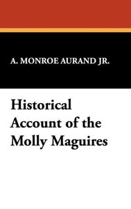 Historical Account of the Molly Maguires