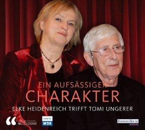 Ein aufsässiger Charakter - Elke Heidenreich trifft Tomi Ungerer