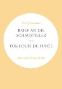 Brief an die Schauspieler / Für Louis de Funes
