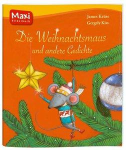 Die Weihnachtsmaus und andere Gedichte