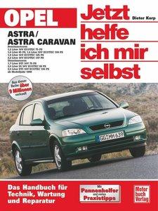 Opel Astra / Astra Caravan ab Modelljahr 1998. Jetzt helfe ich m