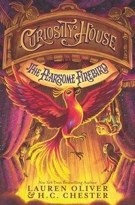Curiosity House 03: The Fearsome Firebird