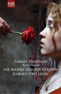 Die wahre Geschichte von Kabale und Liebe