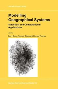 Modelling Geographical Systems