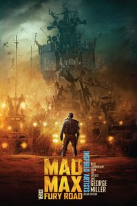 Mad Max: Fury Road Inspired Artists. Deluxe Edition