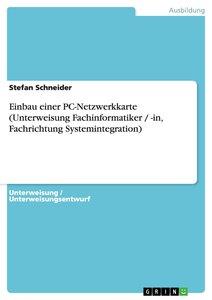 Einbau einer PC-Netzwerkkarte (Unterweisung Fachinformatiker / -