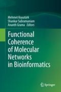 Functional Coherence of Molecular Networks in Bioinformatics