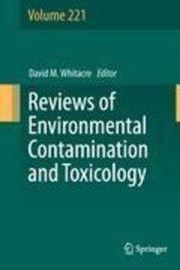 Reviews of Environmental Contamination and Toxicology Volume 221