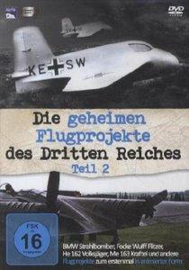 Die geheimen Flugprojekte des Dritten Reiches, 1 DVD. Tl.2