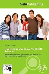 QUEENSLAND ACADEMY FOR HEALTH