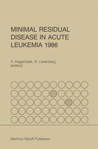 Minimal Residual Disease in Acute Leukemia 1986