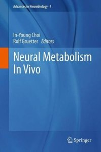 Neural Metabolism In Vivo