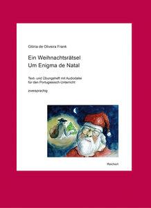 Ein Weihnachtsrätsel / Um Enigma de Natal