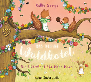 Das kleine Waldhotel - Ein Blütenfest für Mona Maus