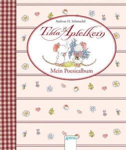 Tilda Apfelkern - Mein Poesiealbum
