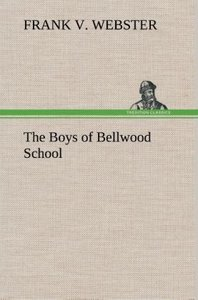 The Boys of Bellwood School