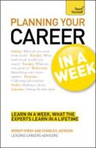 Planning Your Career in a Week a Teach Yourself Guide
