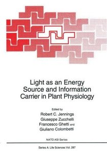 Light as an Energy Source and Information Carrier in Plant Physi