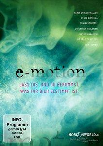 E-Motion - Lass los und du bekommst, was für dich bestimmt ist