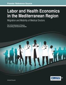 Labor and Health Economics in the Mediterranean Region: Migratio