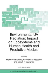 Environmental UV Radiation: Impact on Ecosystems and Human Healt