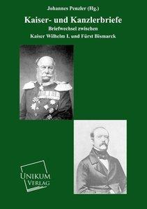 Kaiser- und Kanzlerbriefe
