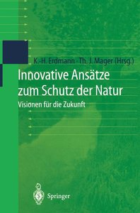 Innovative Ansätze zum Schutz der Natur