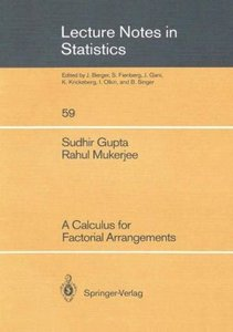 A Calculus for Factorial Arrangements