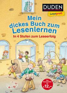 Leseprofi - Mein dickes Buch zum Lesenlernen: In 4 Stufen zum Le
