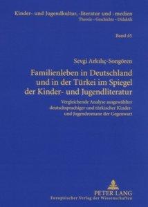 Familienleben in Deutschland und in der Türkei im Spiegel der Ki