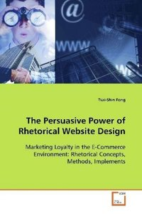 The Persuasive Power of Rhetorical Website Design