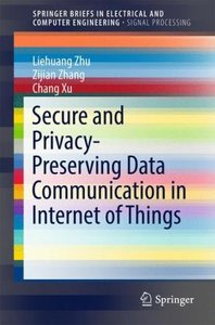 Secure and Privacy-Preserving Data Communication in Internet of