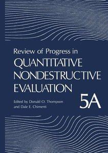 Review of Progress in Quantitative Nondestructive Evaluation. 2