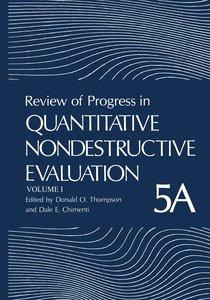 Review of Progress in Quantitative Nondestructive Evaluation. 2