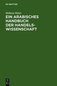 Ein arabisches Handbuch der Handelswissenschaft