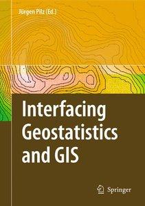 Interfacing Geostatistics and GIS