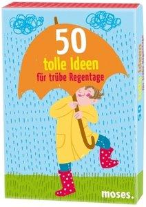 50 tolle Ideen für trübe Regentage