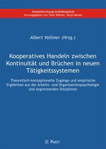 Kooperatives Handeln zwischen Kontinuität und Brüchen in neuen T