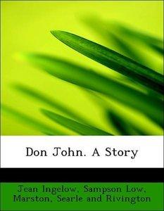 Don John. A Story