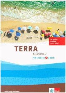 TERRA Geographie für Schleswig-Holstein. Arbeitsbuch mit eBook