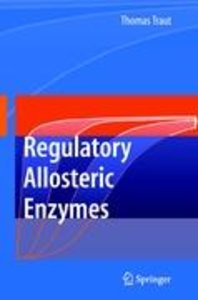 Allosteric Regulatory Enzymes