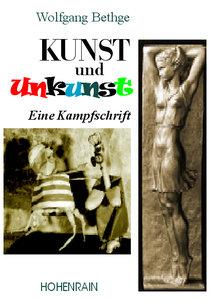 Kunst und Unkunst