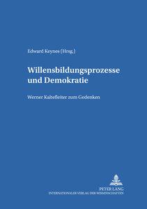 Willensbildungsprozesse und Demokratie