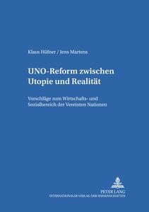 UNO-Reform zwischen Utopie und Realität