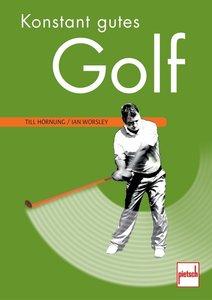 Konstant gutes Golf