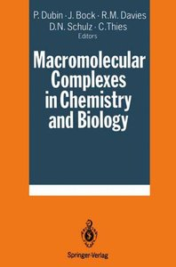 Macromolecular Complexes in Chemistry and Biology