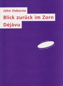 Blick zurück im Zorn / Déjàvu