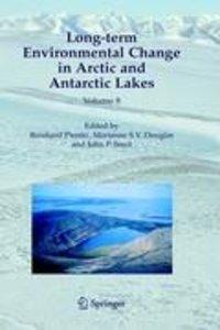Long-term Environmental Change in Arctic and Antarctic Lakes