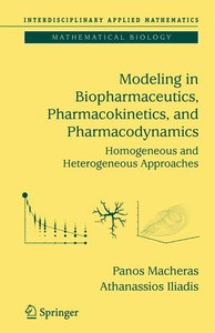 Modeling in Biopharmaceutics, Pharmacokinetics and Pharmacodynam